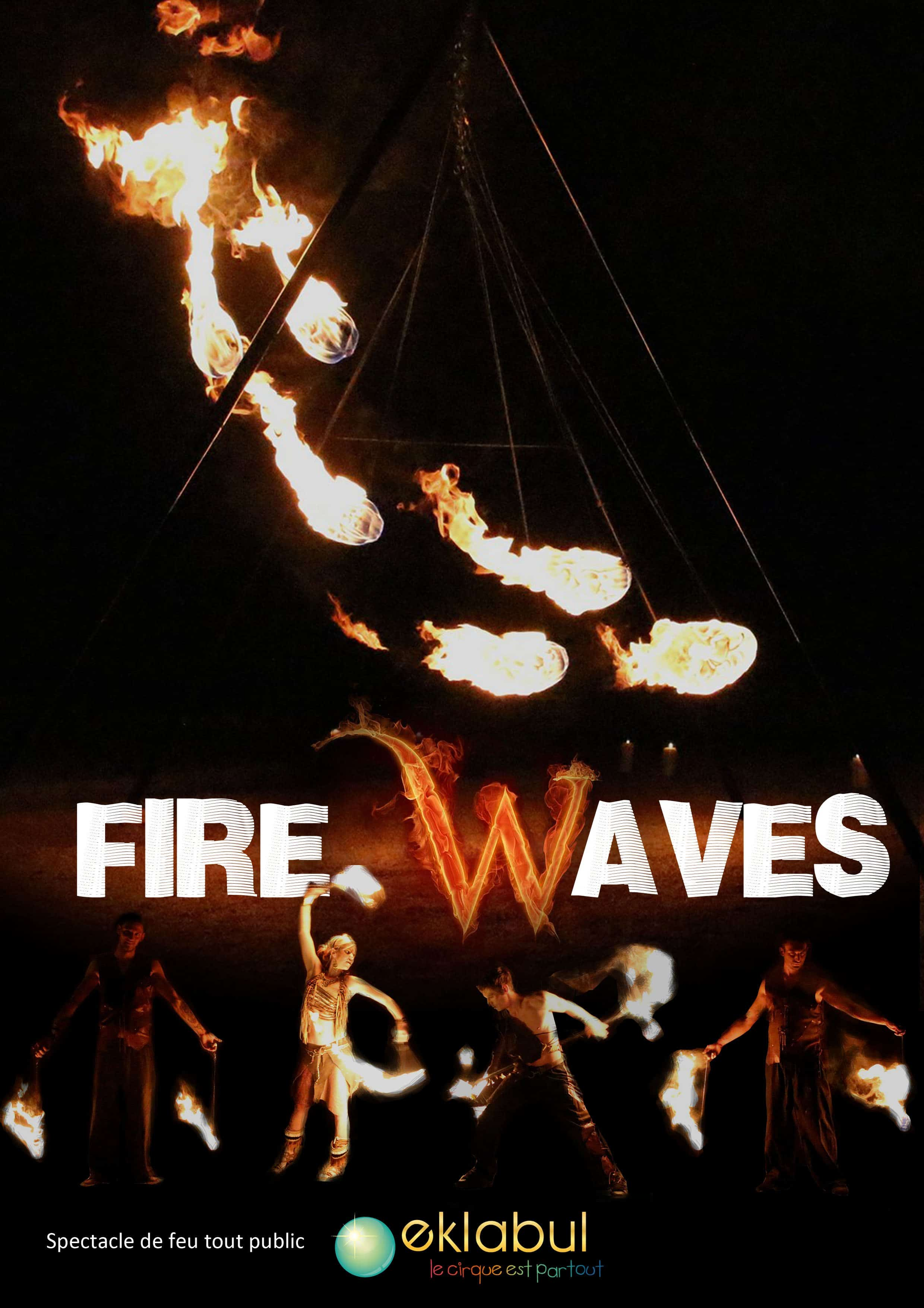 affiche Fire Waves 2