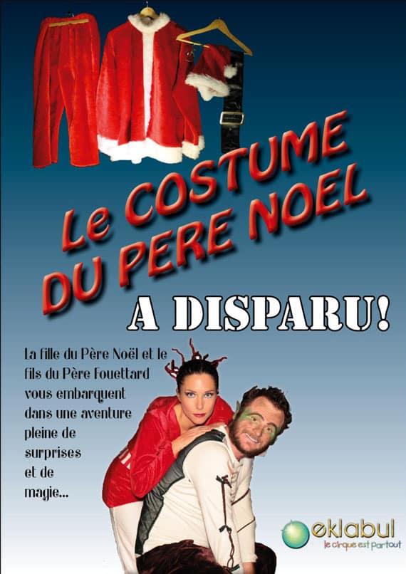 Spectacle Le costume du Pere Noel - Eklabul