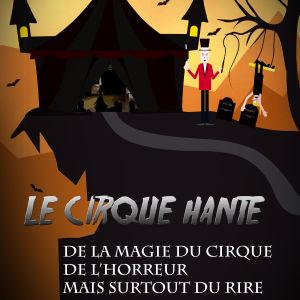 Cirque Hanté - Eklabul Evénement