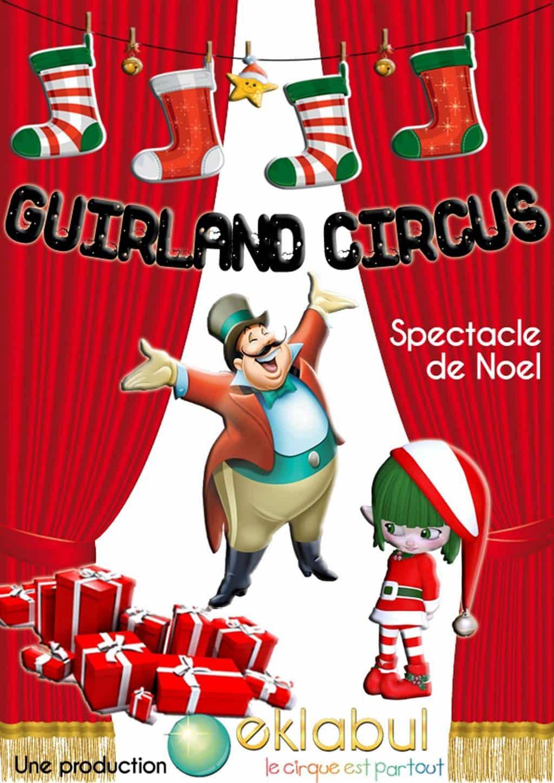 Guirland Circus - Eklabul Evénement